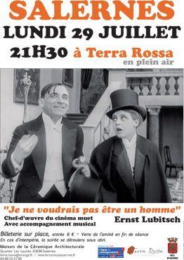Je ne voudrais pas être un homme un film de Lubitsch. Cinéma muet en plein air dans les jardins de la maison de la céramique Terra Rossa, Salernes
