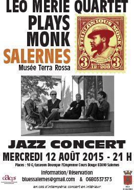 Affiche du concert LEO MERIE QUARTET PLAYS MONK, Salernes, 2015, au musée de la céramique Terra Rossa
