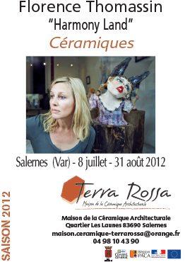 Affiche de l'exposition de céramiques Harmony Land de Florence Thomason, au musée de la céramique Terra Rossa, Salernes, 2012