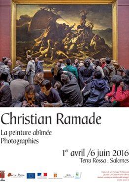 Affiche de l'exposition de photos de Christian Ramade Peinture abimée, au musée Terre Rossa, Salernes, , 2016